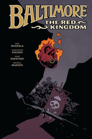 Baltimore Volume 8: The Red Kingdom by Mike Mignola and Michael Dante DiMartino