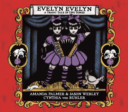 Evelyn Evelyn by Amanda Palmer