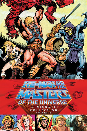 He-Man and the Masters of the Universe Minicomic Collection Volume 2 by Various