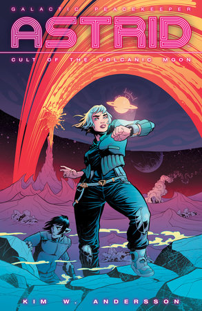 Astrid Volume 1: Cult of the Volcanic Moon by Various
