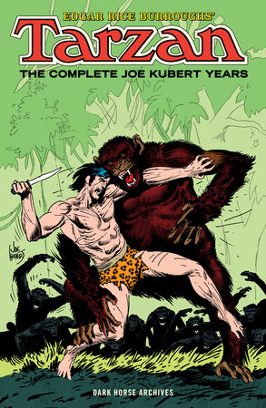 Edgar Rice Burroughs' Tarzan: The Complete Joe Kubert Years by Various