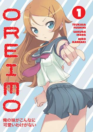 Oreimo Volume 1 by Tsukasa Fushimi