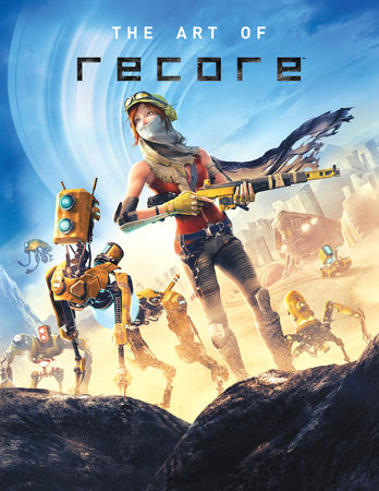 The Art of ReCore by ART TK