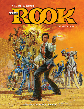 W.B. DuBay's The Rook Archives Volume 1 by Various
