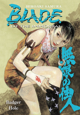 Blade of The Immortal Volume 19: Badger Hole by Hiroaki Samura