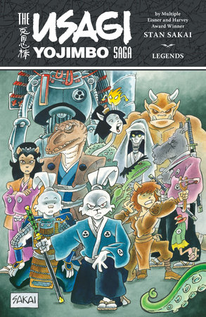 The Usagi Yojimbo Saga: Legends by Stan Sakai