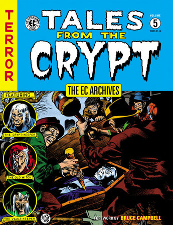 The EC Archives: Tales from the Crypt Volume 5 by Al Feldstein