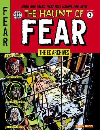 The EC Archives: The Haunt of Fear Volume 3 by Al Feldstein