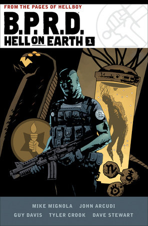 B.P.R.D. Hell on Earth Volume 1 by Mike Mignola and John Arcudi