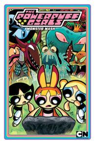 Powerpuff Girls Volume 2: Monster Mash