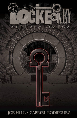 Locke & Key, Vol. 6: Alpha & Omega