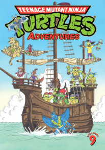 Teenage Mutant Ninja Turtles Adventures Volume 9