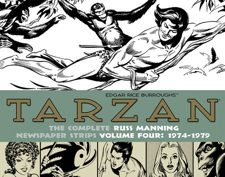 Tarzan: The Complete Russ Manning Newspaper Strips Volume 4 (1974-1979) by Russ Manning