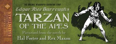 LOAC Essentials Volume 7: Tarzan The Original Dailies by Hal Foster and Rex Maxon