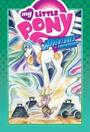 My Little Pony: Adventures in Friendship Volume 3 by Georgia Ball