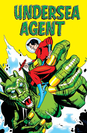 Gil Kane's Undersea Agent by Steve Skeates and Gardner Fox