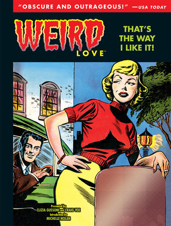 Weird Love: That's The Way I Like It! by