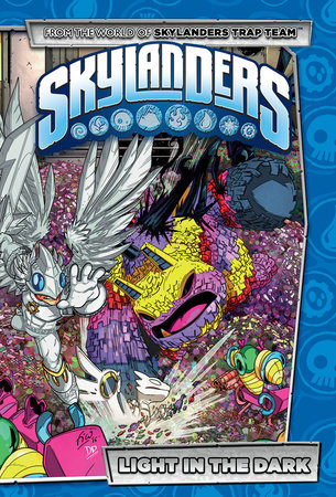 Skylanders: Light In The Dark by Ron Marz and David A. Rodriguez
