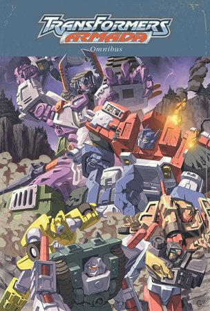Transformers: Armada Omnibus by Chris Sarracini and Simon Furman
