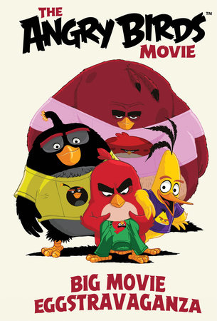 Angry Birds: Big Movie Eggstravaganza by Jeff Parker and Paul Tobin