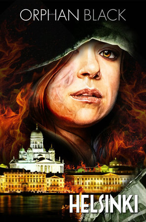 Orphan Black: Helsinki by Graeme Manson, John Fawcett and Heli Kennedy