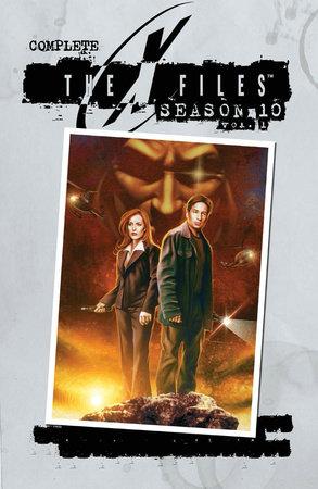 X-Files: Complete Season 10 Volume 1 by Joe Harris