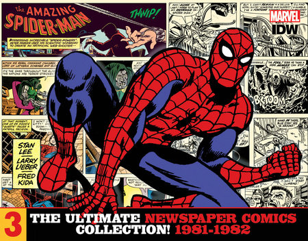 The Amazing Spider-Man: The Ultimate Newspaper Comics Collection Volume 3 (1981- 1982) by Stan Lee