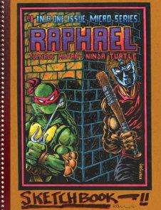Teenage Mutant Ninja Turtles: The Kevin Eastman Notebook Series: Raphael