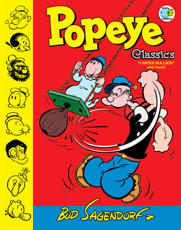 Popeye Classics Volume 8: I Hate Bullies and More by Bud Sagendorf