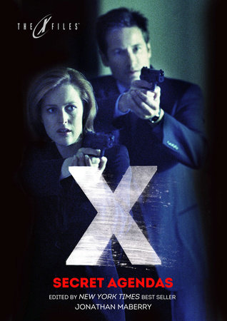 X-Files: Secret Agendas by Andy Mangels, John Gilstrap, Joe Harris and Kate Corcino