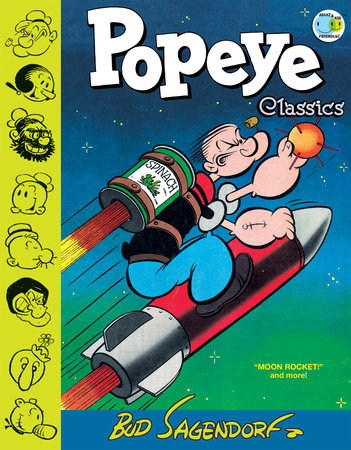 Popeye Classics, Vol. 10: Moon Rocket and more by Bud Sagendorf