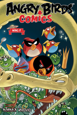 Angry Birds Comics Volume 6: Wing It by Paul Tobin, Marco Gervasio and Francois Corteggiani