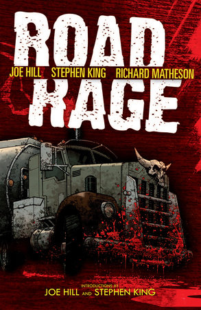 Road Rage by Joe Hill, Stephen King, Richard Matheson and Chris Ryall