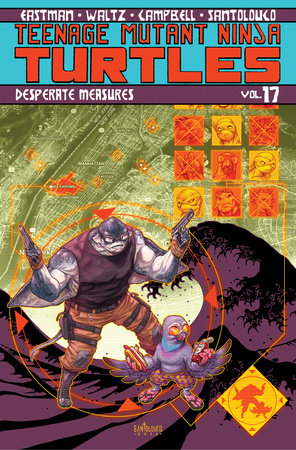 Teenage Mutant Ninja Turtles Volume 17: Desperate Measures