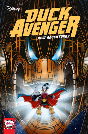 Duck Avenger New Adventures, Book 2 by Alessandro Sisti, Jonathan H. Gray and Francesco Artibani