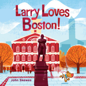 Larry Loves Boston!
