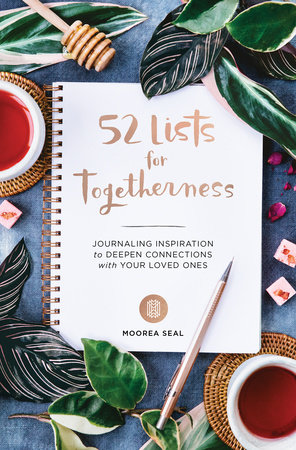 52 Lists for Togetherness by Moorea Seal
