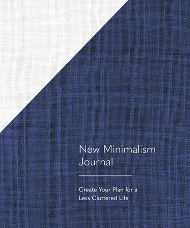New Minimalism Journal by Cary Telander Fortin and Kyle Louise Quilici
