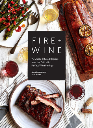 Fire & Wine by Mary Cressler and Sean Martin
