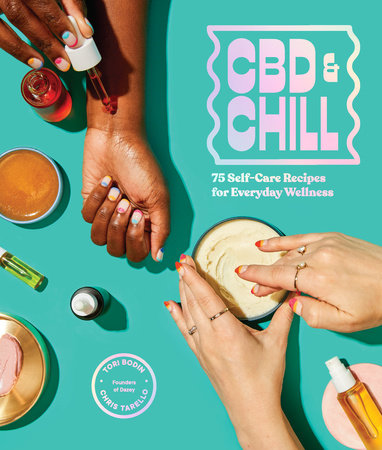 CBD & Chill by Chris Tarello and Tori Bodin