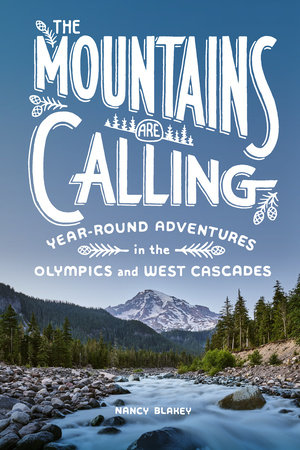 The Mountains Are Calling by Nancy Blakey