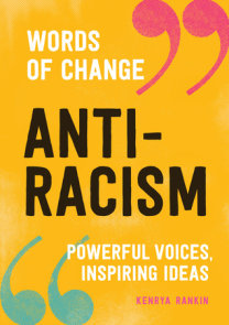 Anti-Racism (Words of Change series)