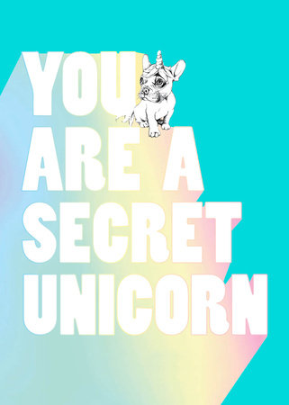 You Are a Secret Unicorn (Journal) by Jill Pickle