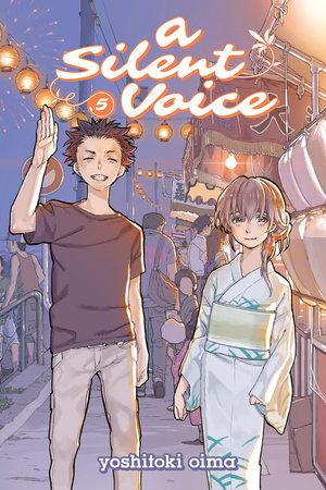 A Silent Voice 5 by Yoshitoki Oima