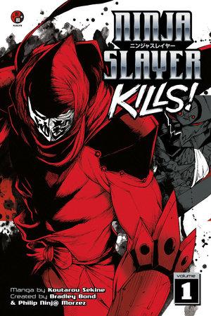 Ninja Slayer Kills 1 by Koutarou Sekine