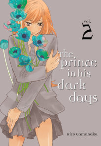 The Prince in His Dark Days 2