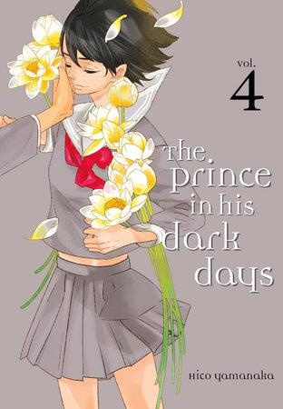 The Prince in His Dark Days 4 by Hiko Yamanaka