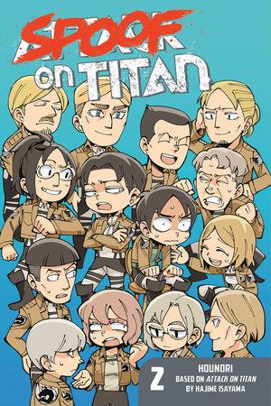 Spoof on Titan 2 (Attack on Titan) by Hounori; Created by Hajime Isayama