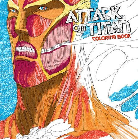 Attack on Titan Coloring Book by Hajime Isayama