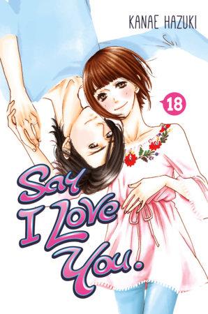Say I Love You. 18 by Kanae Hazuki
